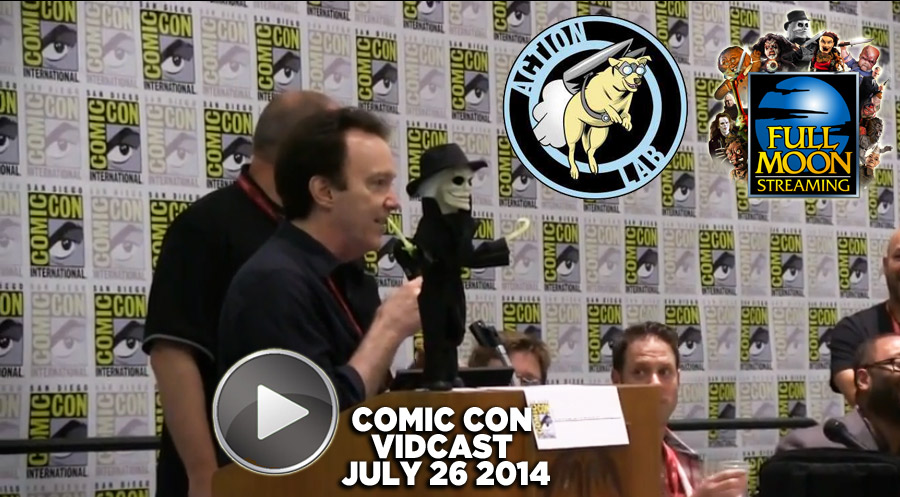 Vidcast 7/26/14: Comic Con 2014 - Action Labs