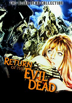Return of the Evil Dead
