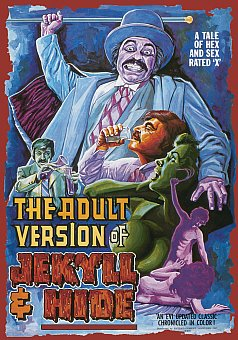 The Adult Version of Jekyll and Hide
