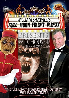 William Shatner's Full Moon Fright Night: Witchouse II: Blood Coven