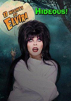 13 Nights of Elvira: Hideous