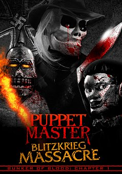 Bunker of Blood 01: Puppet Master: Blitzkrieg Massacre