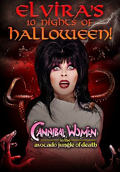 Elvira's 10 Nights of Halloween: Cannibal Women