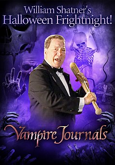 William Shatner's Halloween Frightnight: Vampire Journals