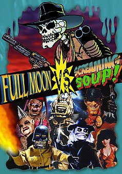Full Moon vs Screaming Soup