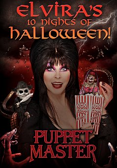 Elvira's 10 Nights of Halloween: Puppet Master