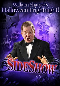 William Shatner's Halloween Frightnight: Sideshow