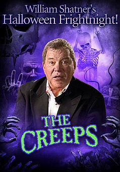 William Shatner's Halloween Frightnight: The Creeps
