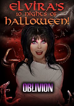 Elvira's 10 Nights of Halloween: Oblivion