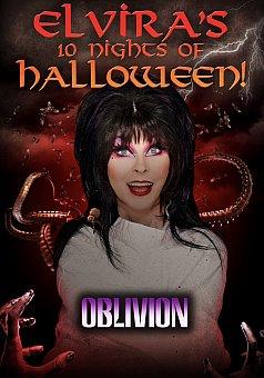 Elvira's 10 Nights of Halloween: Oblivion
