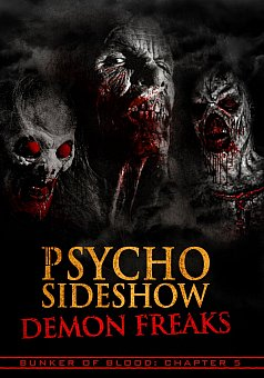 Bunker of Blood 05: Psycho Sideshow: Demon Freaks