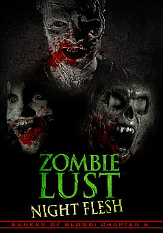 Bunker of Blood 06: Zombie Lust: Night Flesh
