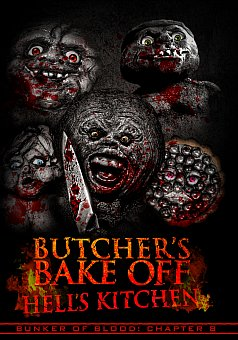 Bunker of Blood 08: Butcher's Bakeoff: Hell's Kitchen